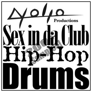 Product picture Sex in da Club Hip hop Drums.zip